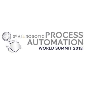 AI & Robotic Process Automation World Summit 2018